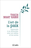 Thich Nhat Hanh - L'art de la paix.
