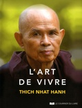Thich Nhat Hanh - L'art de vivre.