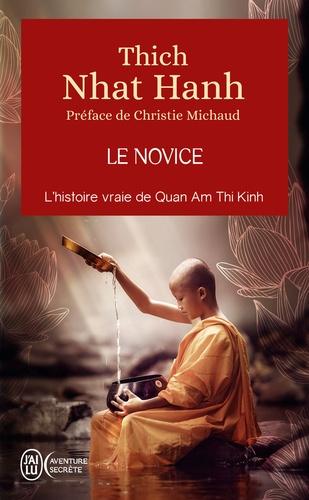 Le novice. La véritable histoire de Kinh Tâm, une incarnation de la compassion au Vietnam