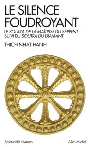 Histoiresdenlire.be Le silence foudroyant - Le Soutra de la Maîtrise du Serpent suivi du Soutra du Diamant Image