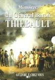Thiebault - Mémoires du Général Baron Thiébault Tome I et II.