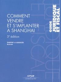 Thieffry et Associés - Comment vendre et s'implanter à Shanghai.