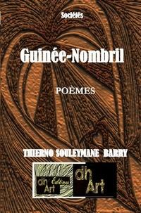 Thierno Souleymane Barry - Guinée-Nombril.