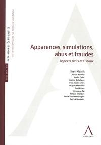 Thierry Afschrift et Laurent Barnich - Apparences, abus, simulations et fraudes à la loi - Aspects civils et fiscaux.