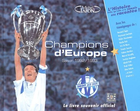 Thierry Agnello - Champions d'Europe - Saison 1992-1993.