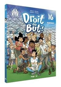 Thierry Agnello et Charles Davoine - Droit au But ! Tome 16 : Rebondir !.