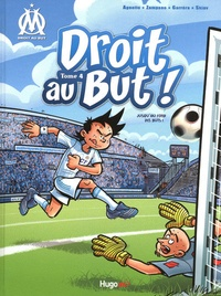 Thierry Agnello et Gilles Zampano - Droit au But ! Tome 4 : Premiers pas au vélodrome.