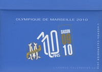 Thierry Agnello et Bénita Rolland - Olympique de Marseille - L'agenda-calendrier 2010.
