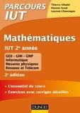 Thierry Alhalel et Florent Arnal - Mathématiques IUT 2e année - 2e éd. - L'essentiel du cours, exercices avec corrigés détaillés.