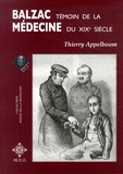 Thierry Appelboom - Balzac, témoin de la médecine du XIXe siècle.