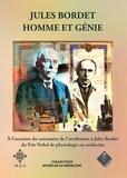 Thierry Appelboom - Jules Bordet, homme et génie.
