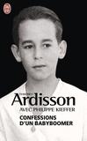 Thierry Ardisson et Philippe Kieffer - Confessions d'un babyboomer.
