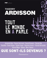 Thierry Ardisson - Tout le monde en a parlé.