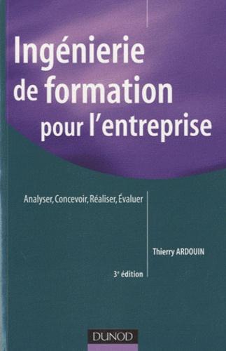 Thierry Ardouin - Ingénierie de formation pour l'entreprise - Analyser, concevoir, réaliser, évaluer.