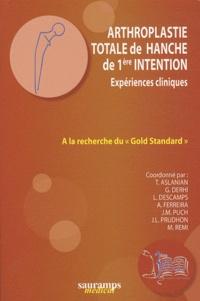 Arthroplastie totale de hanche de 1ère intention - A la recherche du Gold Standard.pdf