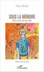 Thierry Aymès - Sous la mémoire - Un EHPAD vu du ciel.
