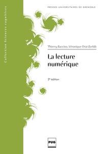 Thierry Baccino et Véronique Drai-Zerbib - La lecture numérique.