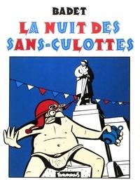 Thierry Badet - La Nuit des Sans-Culottes.