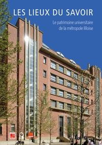 Deedr.fr Les lieux du savoir - Le patrimoine universitaire de la métropole lilloise Image
