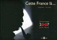 Thierry Baffou et Georges Bartoli - Cette France là....