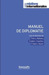 Thierry Balzacq et Frédéric Charillon - Manuel de diplomatie.