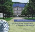 Thierry Barbeau - Les jardins monastiques à l'époque moderne - Hortésie chez les mauristes.