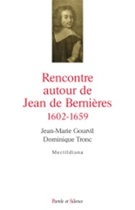 Thierry Barbeau et John Dickinson - Rencontres autour de Jean de Bernières (1602-1659) - Mystique de l'abandon et de la quiétude.