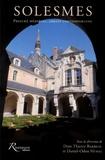 Thierry Barbeau et Daniel-Odon Hurel - Solesmes - Prieuré médiéval, abbaye contemporaine.
