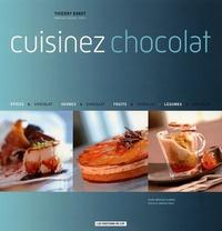 Thierry Barot - Cuisinez chocolat.