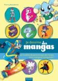 Thierry Beaudenon - Je dessine des mangas - 60 modèles de personnages de manga, mini-manga et mangamon !.