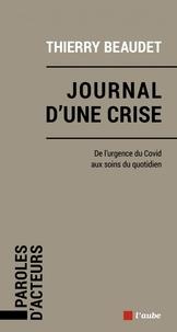 Thierry Beaudet - Journal de crise.