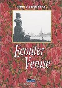 Thierry Beauvert - Ecouter Venise.