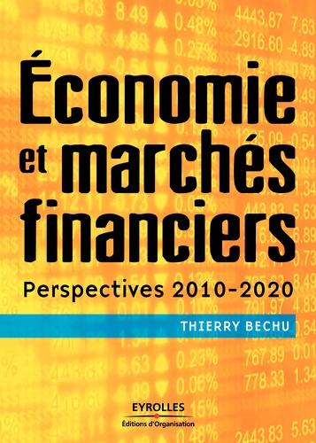 Economie et marchés financiers. Perspectives 2010-2020
