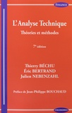 Thierry Béchu et Eric Bertrand - L'analyse technique - Théories et méthodes.