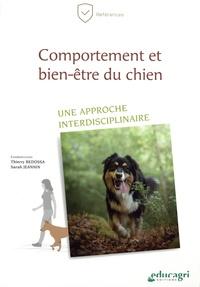 Thierry Bedossa et Sarah Jeannin - Comportement et bien-être du chien - Une approche interdisciplinaire.