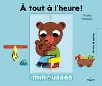 Thierry Bedouet - A tout à l'heure !.