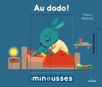 Thierry Bedouet - Au dodo !.