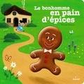 Thierry Bedouet - Le bonhomme en pain d'épices.
