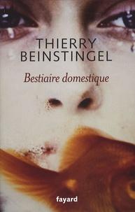 Thierry Beinstingel - Bestiaire domestique.