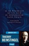 Thierry Beinstingel - Il se pourrait qu'un jour je disparaisse sans trace.
