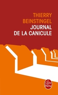 Thierry Beinstingel - Le journal de la canicule.