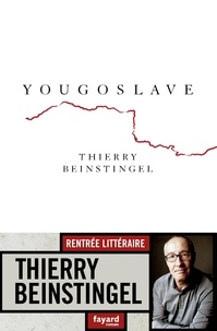 Thierry Beinstingel - Yougoslave.