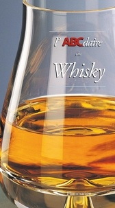 Thierry Bénitah - L'ABCdaire du whisky.