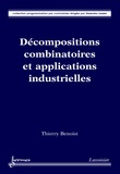 Thierry Benoist - Décompositions combinatoires et applications industrielles.