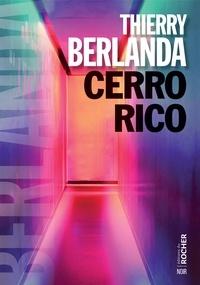 Thierry Berlanda - Cerro Rico.