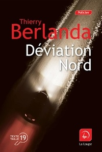 Thierry Berlanda - Déviation nord.