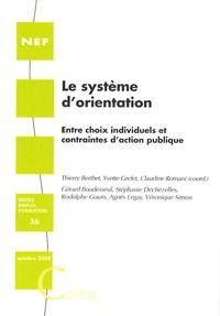 Thierry Berthet et Yvette Grelet - Le système d'orientation - Entre choix individuels et contraintes d'action publique.