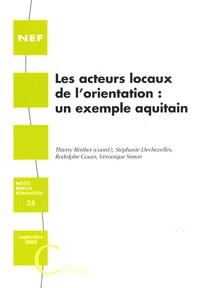 Thierry Berthet - Les acteurs locaux de l'orientation : un exemple aquitain.