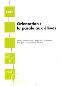 Thierry Berthet - Orientation : la parole aux élèves.