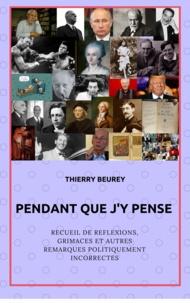 Thierry Beurey - Pendant que j'y pense.